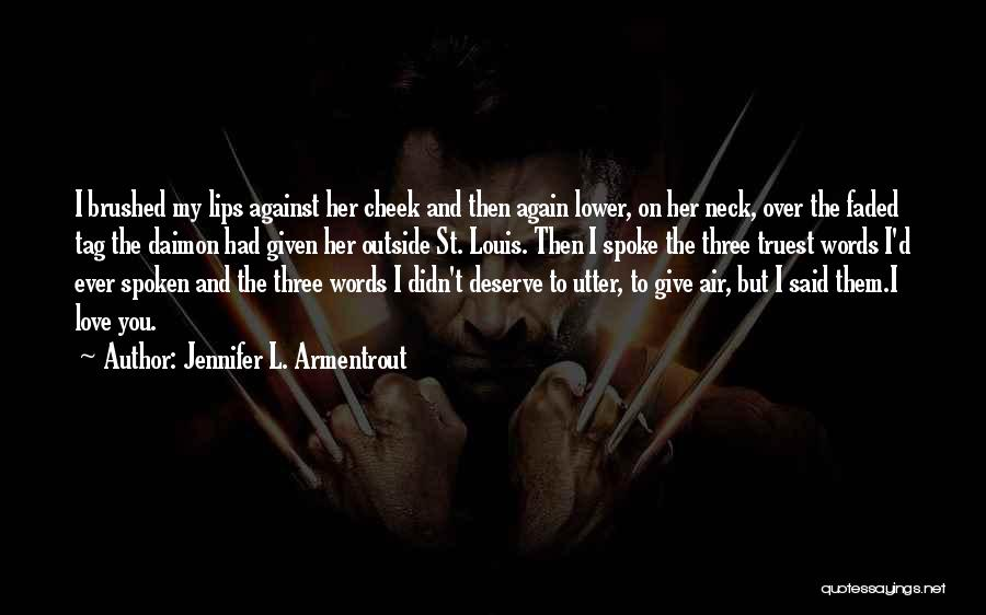 Love Again Quotes By Jennifer L. Armentrout