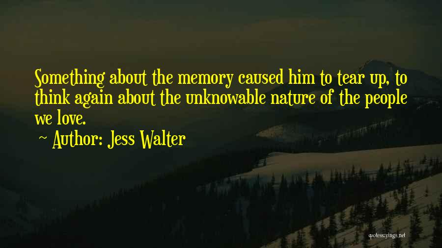 Love Again Quotes By Jess Walter
