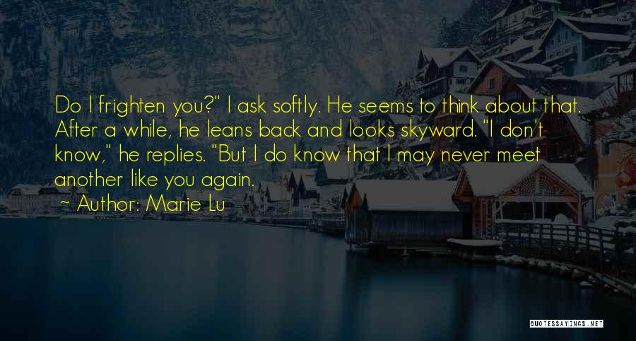 Love Again Quotes By Marie Lu