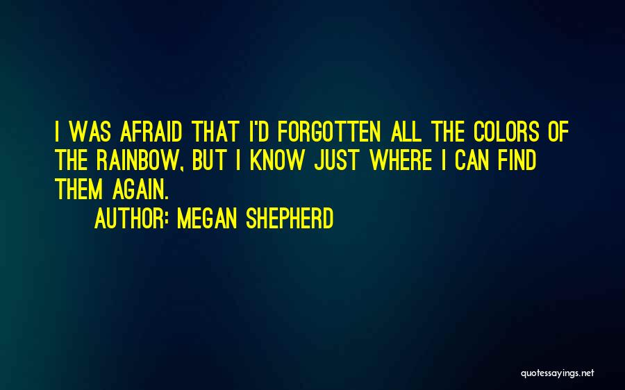 Love Again Quotes By Megan Shepherd