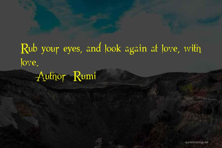 Love Again Quotes By Rumi
