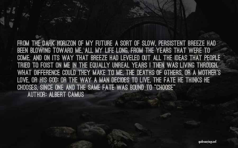 Love All Equally Quotes By Albert Camus