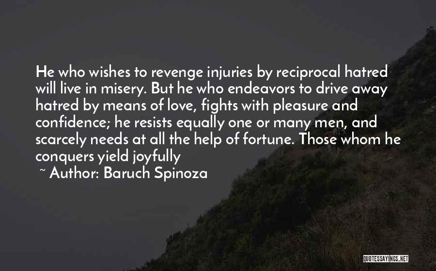 Love All Equally Quotes By Baruch Spinoza