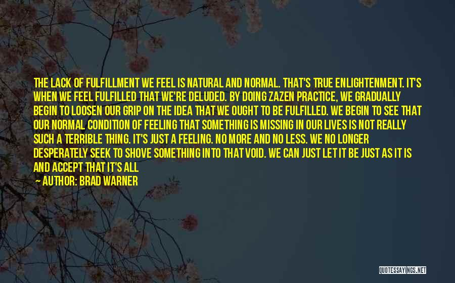 Love All Equally Quotes By Brad Warner