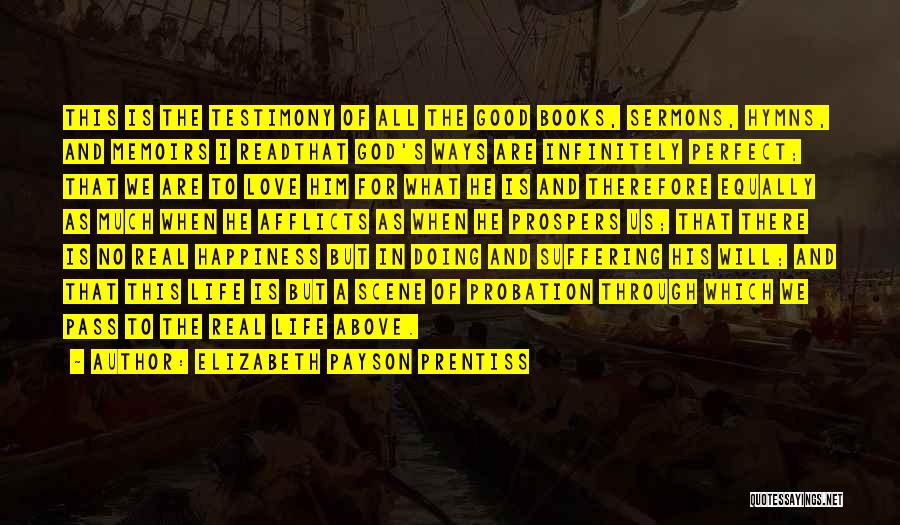 Love All Equally Quotes By Elizabeth Payson Prentiss