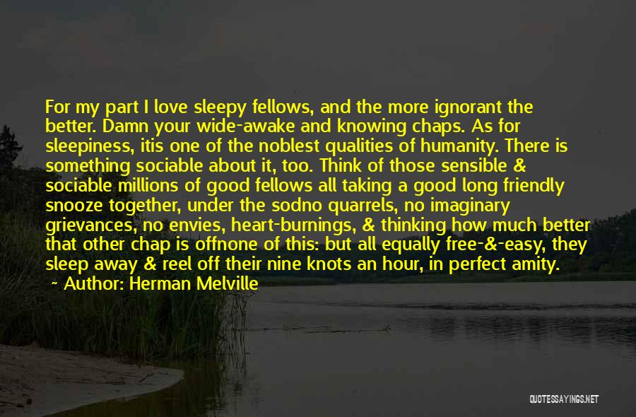 Love All Equally Quotes By Herman Melville