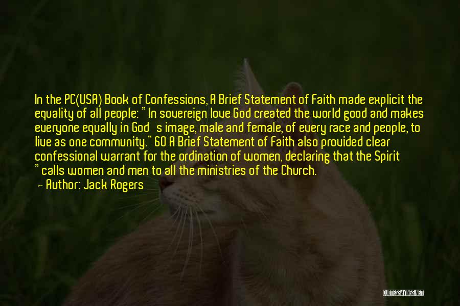 Love All Equally Quotes By Jack Rogers