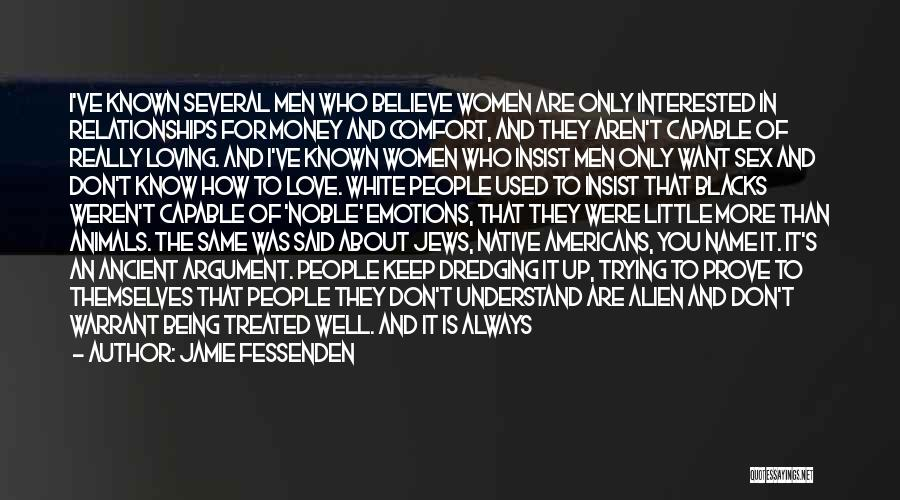 Love All Equally Quotes By Jamie Fessenden