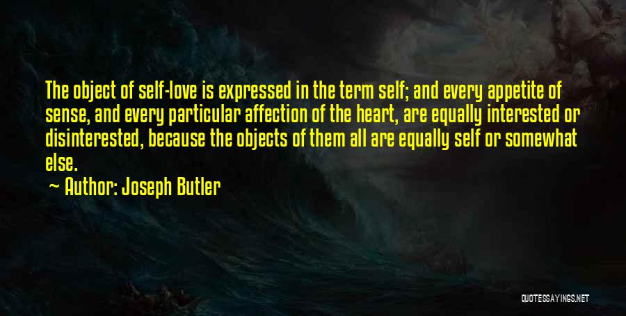 Love All Equally Quotes By Joseph Butler