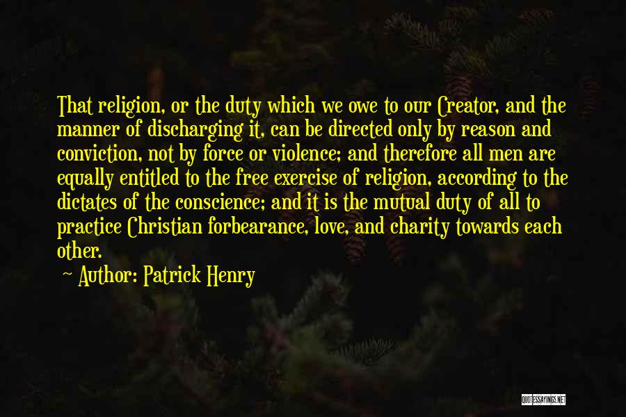 Love All Equally Quotes By Patrick Henry