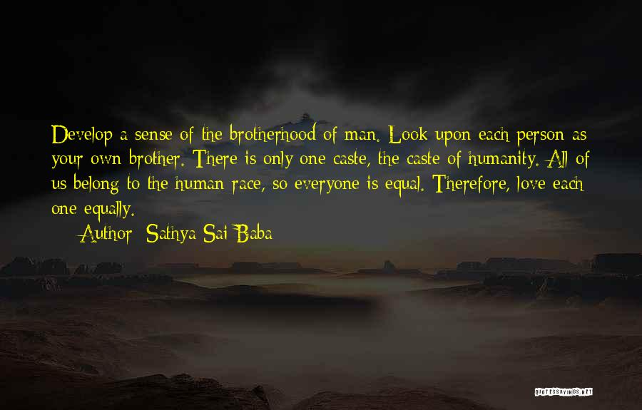 Love All Equally Quotes By Sathya Sai Baba