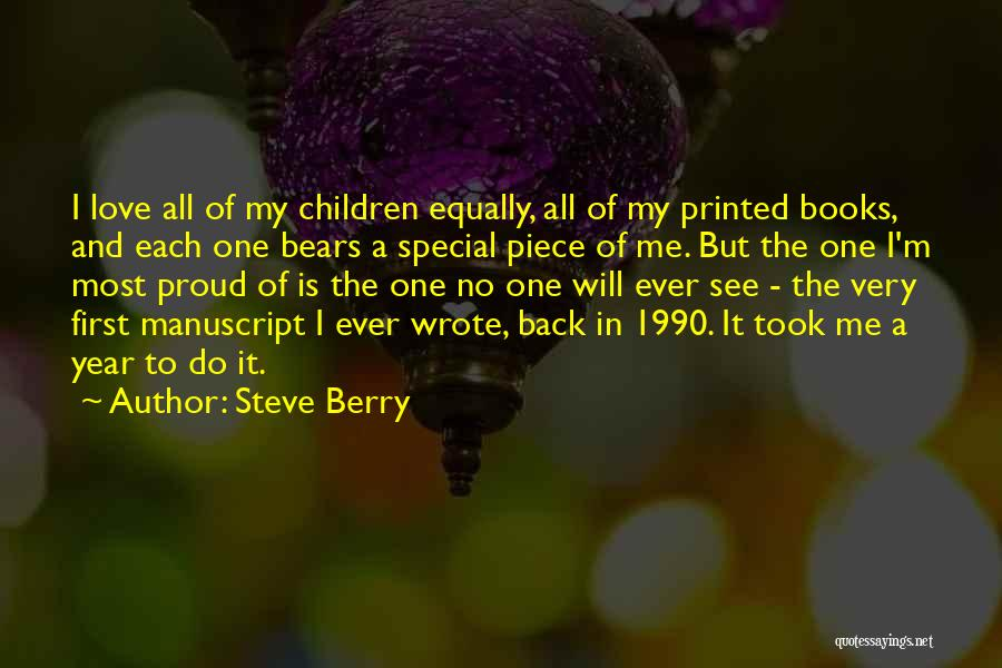 Love All Equally Quotes By Steve Berry