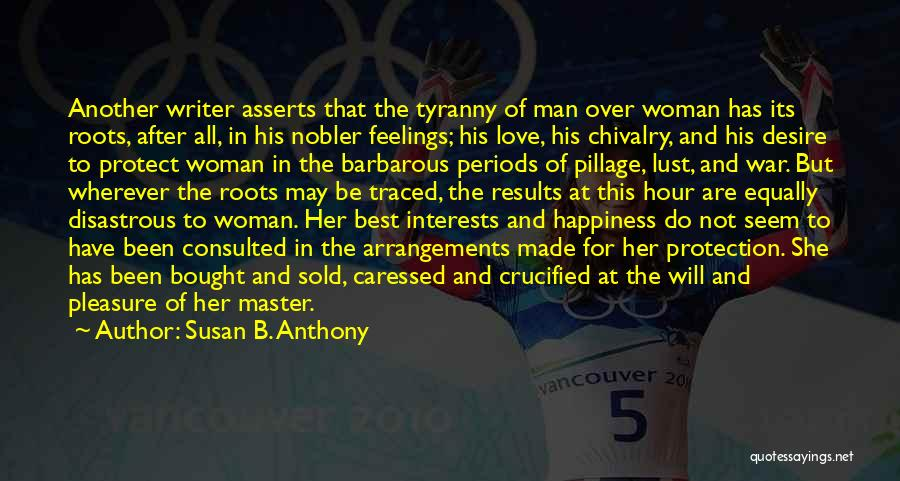 Love All Equally Quotes By Susan B. Anthony