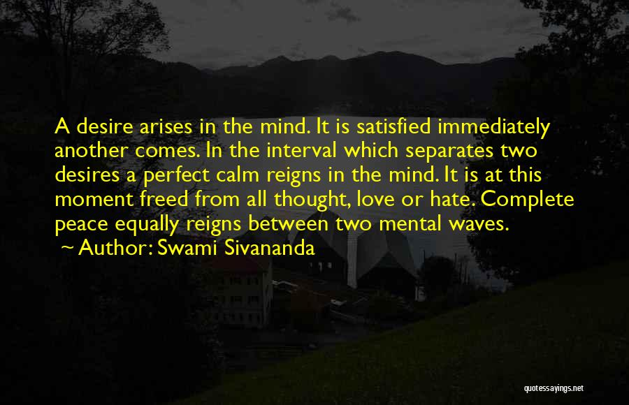 Love All Equally Quotes By Swami Sivananda