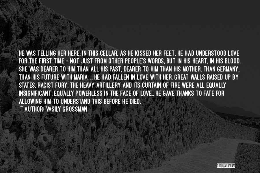 Love All Equally Quotes By Vasily Grossman