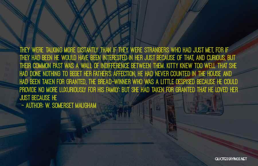 Love All Equally Quotes By W. Somerset Maugham