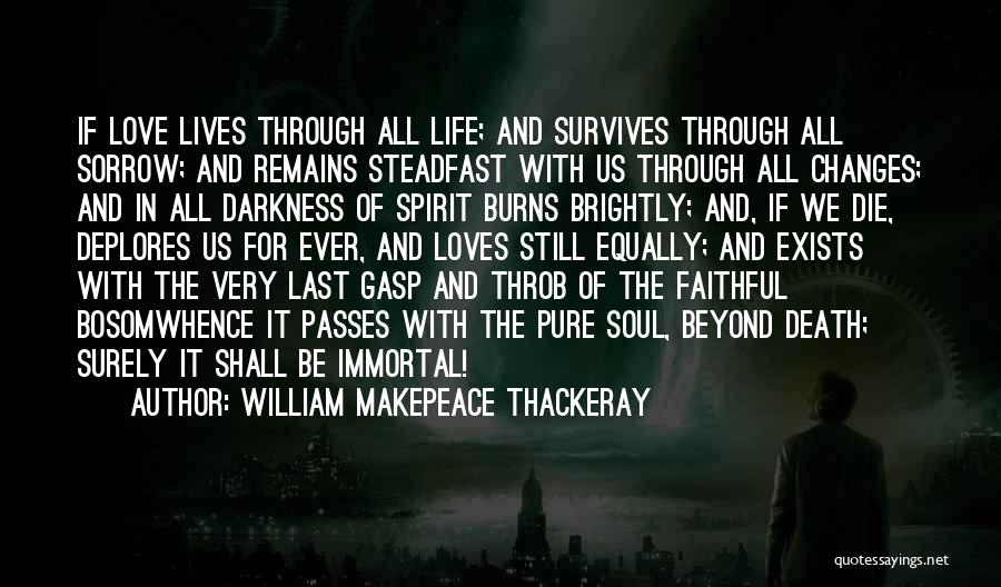 Love All Equally Quotes By William Makepeace Thackeray