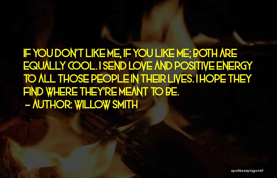 Love All Equally Quotes By Willow Smith