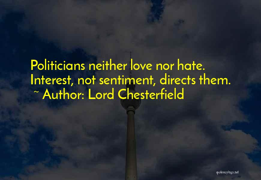 Love All Hate None Quotes By Lord Chesterfield