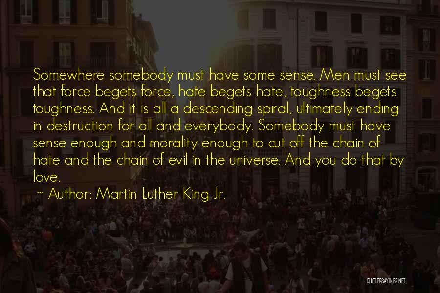 Love All Hate None Quotes By Martin Luther King Jr.
