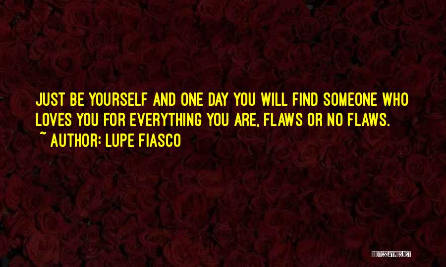 Love And Being There For Each Other Quotes By Lupe Fiasco