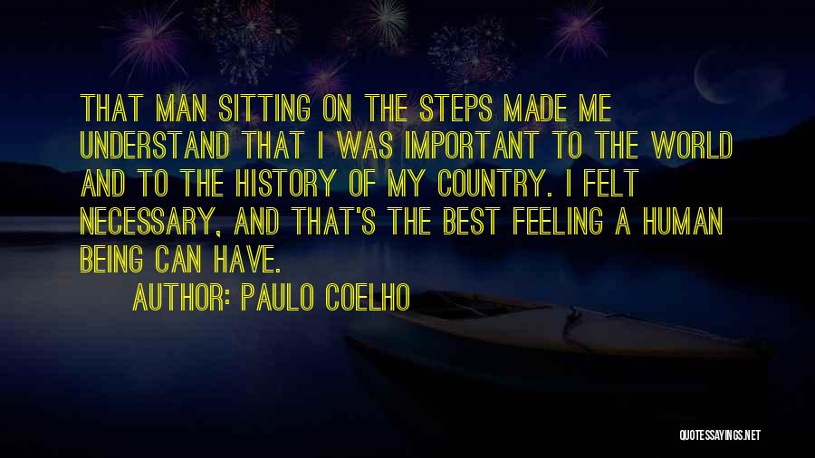 Love And Being There For Each Other Quotes By Paulo Coelho
