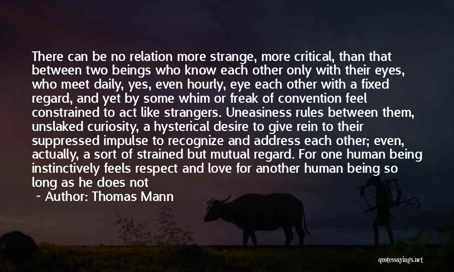 Love And Being There For Each Other Quotes By Thomas Mann