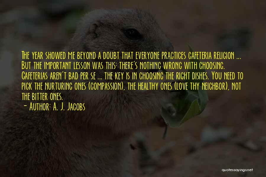 Love And Compassion Bible Quotes By A. J. Jacobs