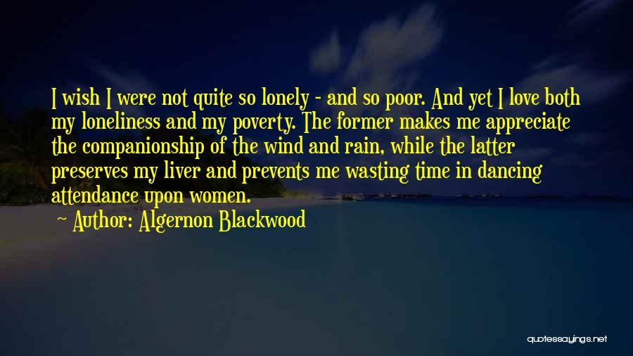Love And Dancing In The Rain Quotes By Algernon Blackwood