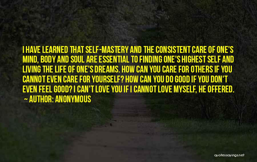 Love And Finding Yourself Quotes By Anonymous