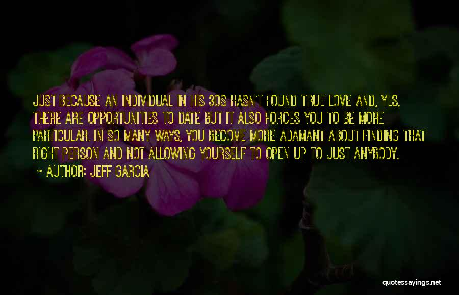 Love And Finding Yourself Quotes By Jeff Garcia