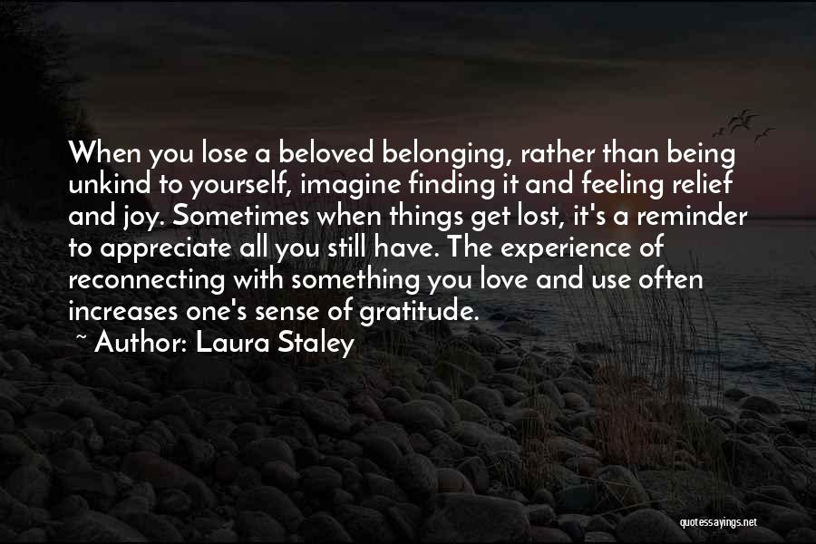 Love And Finding Yourself Quotes By Laura Staley