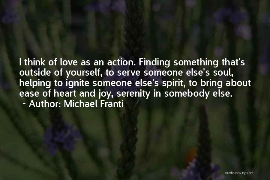 Love And Finding Yourself Quotes By Michael Franti