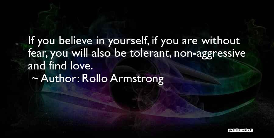 Love And Finding Yourself Quotes By Rollo Armstrong