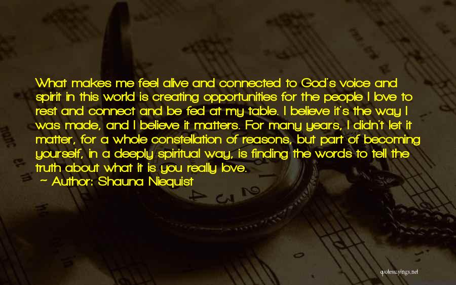 Love And Finding Yourself Quotes By Shauna Niequist