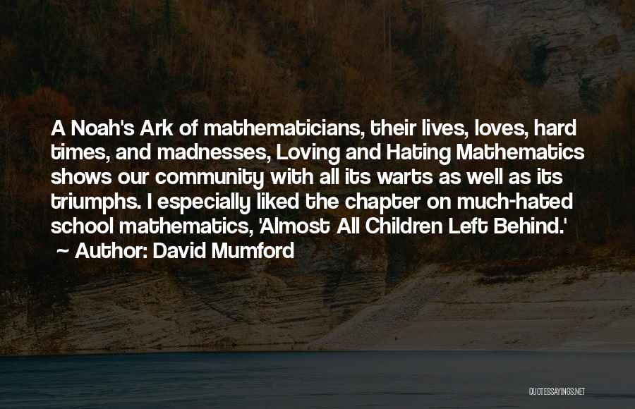 Love And Hard Times Quotes By David Mumford