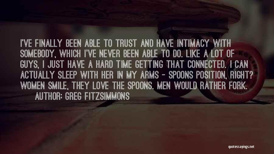 Love And Hard Times Quotes By Greg Fitzsimmons