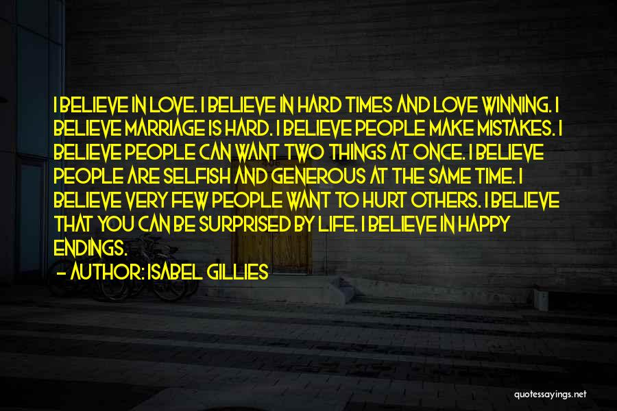 Love And Hard Times Quotes By Isabel Gillies