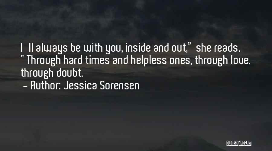 Love And Hard Times Quotes By Jessica Sorensen