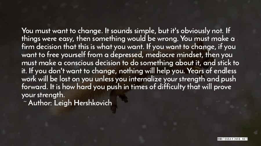 Love And Hard Times Quotes By Leigh Hershkovich