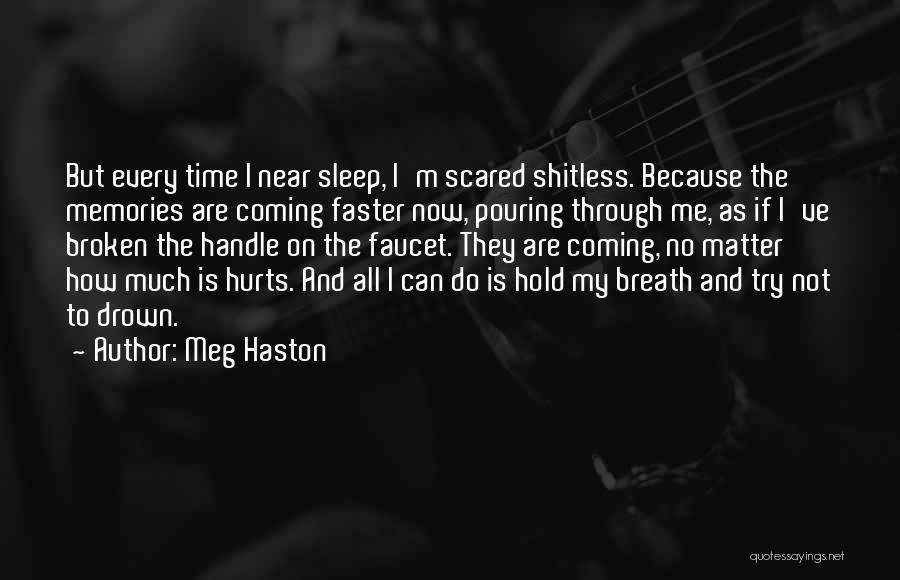 Love And Hard Times Quotes By Meg Haston
