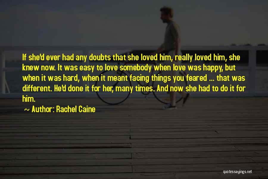 Love And Hard Times Quotes By Rachel Caine