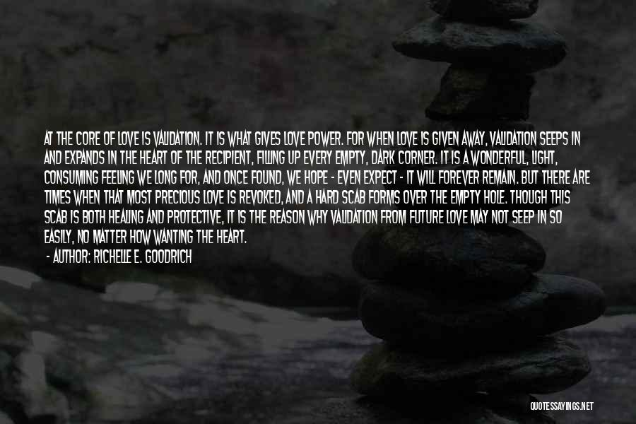 Love And Hard Times Quotes By Richelle E. Goodrich