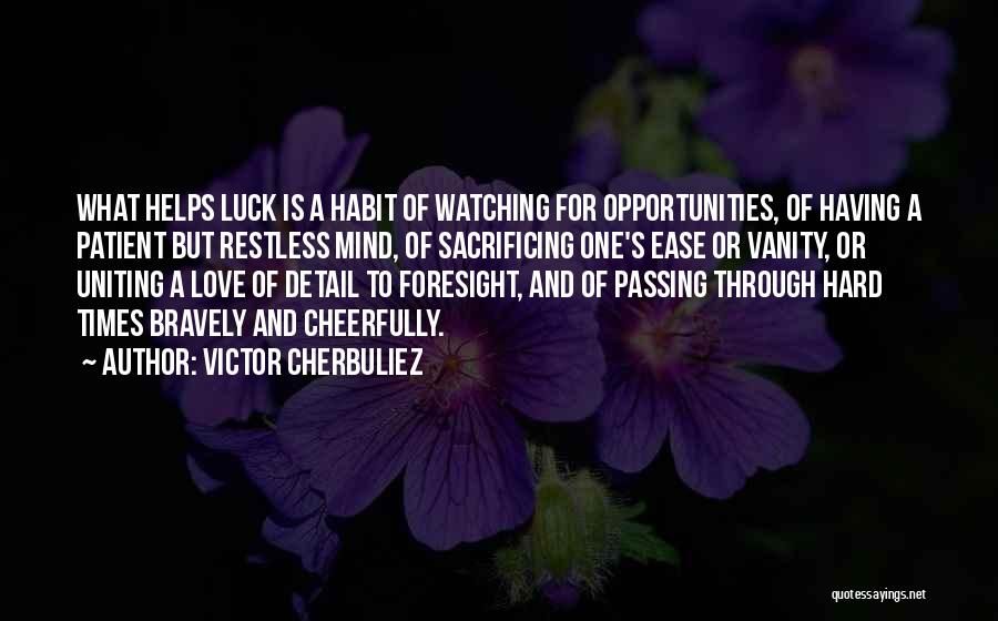 Love And Hard Times Quotes By Victor Cherbuliez