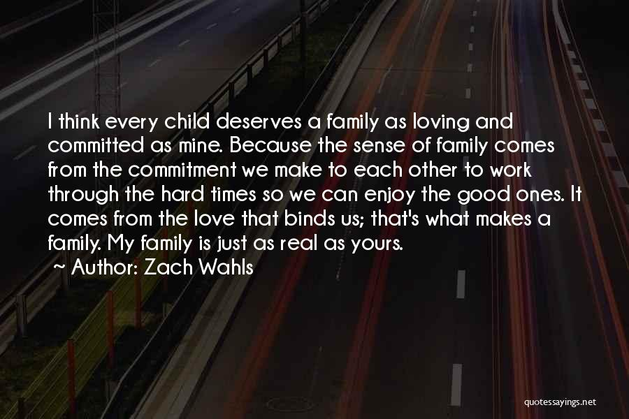 Love And Hard Times Quotes By Zach Wahls