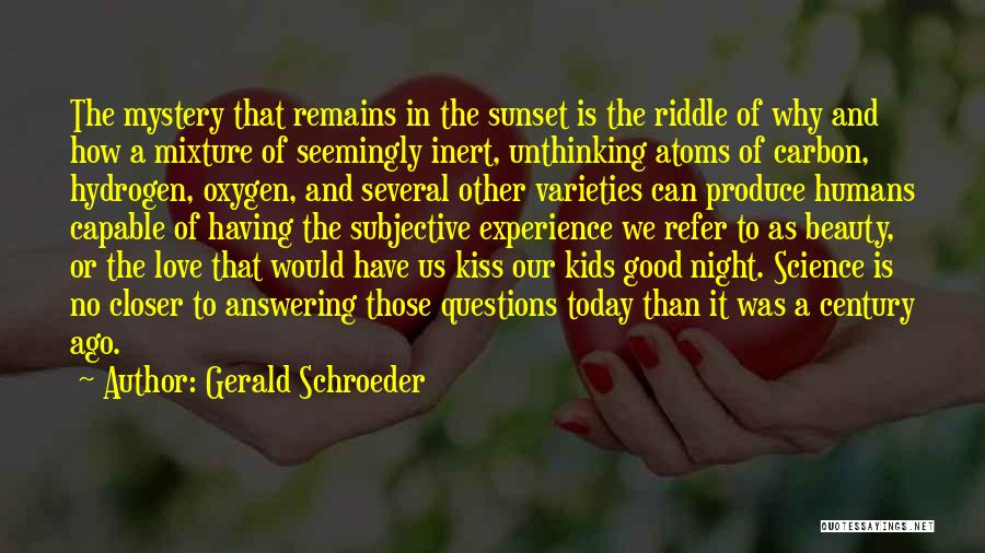 Love And Hydrogen Quotes By Gerald Schroeder