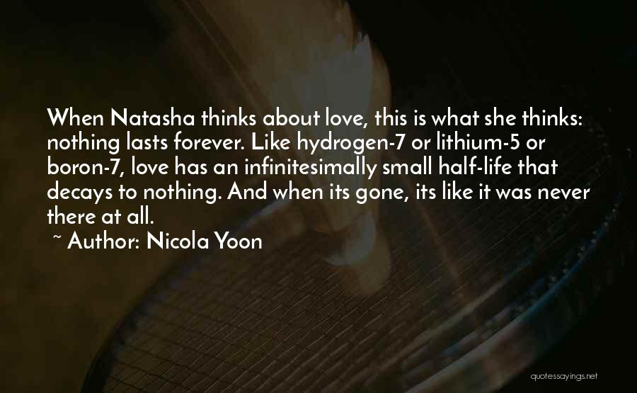 Love And Hydrogen Quotes By Nicola Yoon