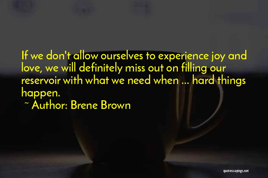 Love And Its Challenges Quotes By Brene Brown