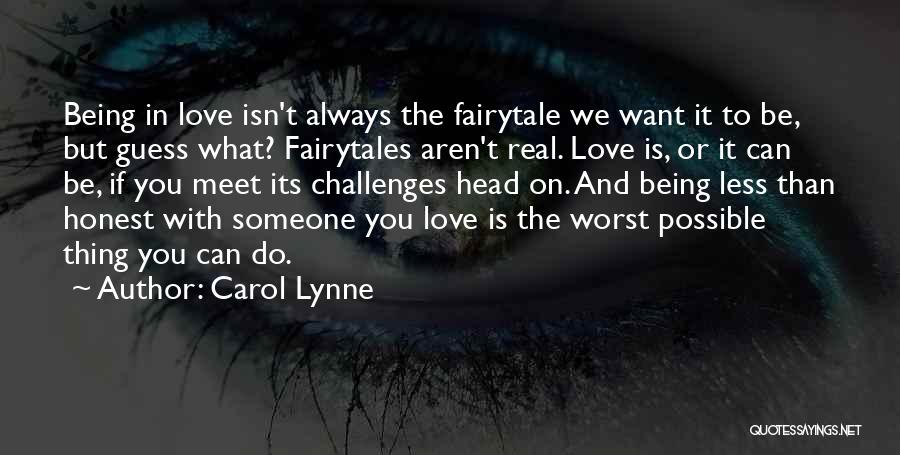 Love And Its Challenges Quotes By Carol Lynne