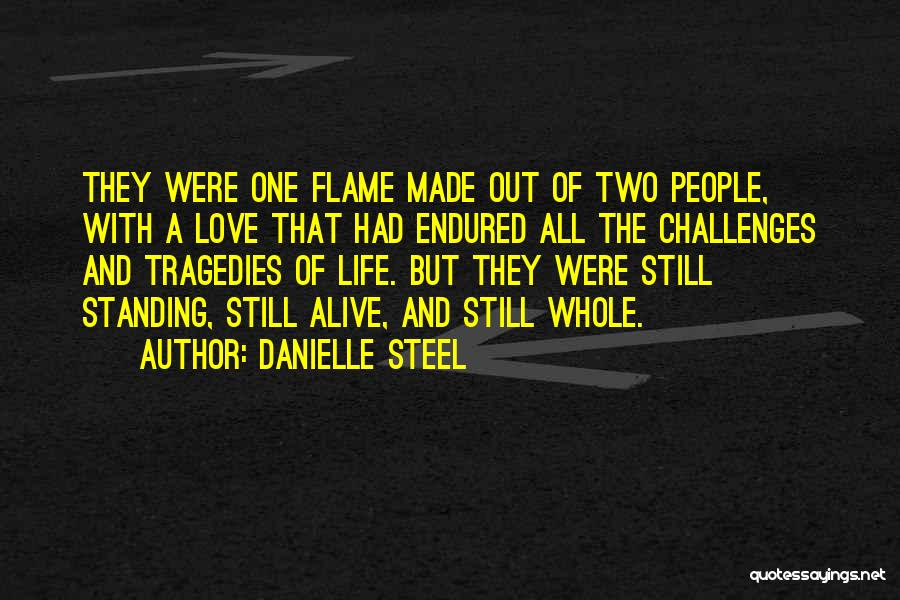 Love And Its Challenges Quotes By Danielle Steel
